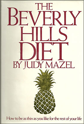 The Beverly Hills Diet Plan for Losing Weight Fast